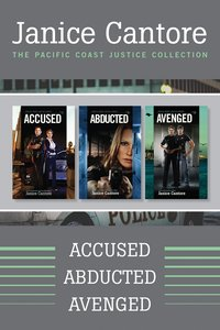 Accused / Abducted / Avenged (Pacific Coast Justice Series)