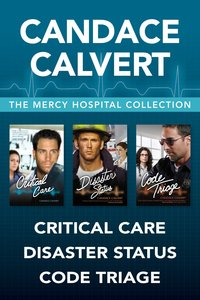 The Critical Care / Disaster Status / Code Triage  (Mercy Hospital Series)