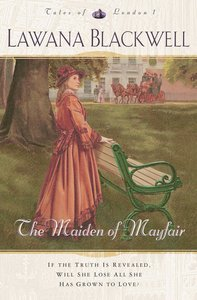 The Maiden of Mayfair (#01 in Tales Of London Series)