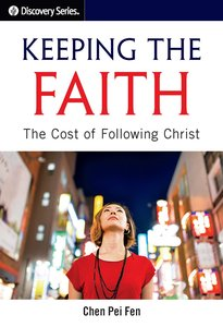 Keeping the Faith: The Cost of Following Christ
