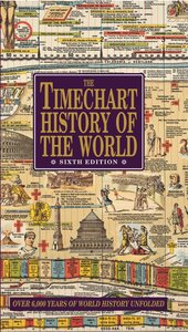 The Timechart History of the World (6th Edition)