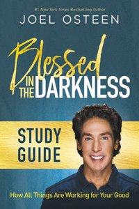Blessed in the Darkness (Study Guide)