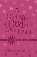 A Girl After Gods Own Heart Devotional