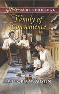Family of Convenience (Love Inspired Series Historical)