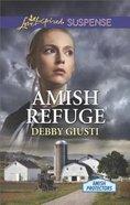 Amish Refuge (Amish Protectors) (Love Inspired Suspense Series)