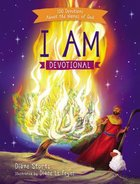 I Am Devotional:100 Devotions About the Names of God
