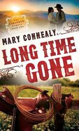 Long Time Gone (#02 in The Cimarron Legacy Series)
