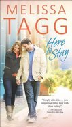 Here to Stay (#02 in Where Love Begins Series)