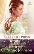 Freedoms Price (#03 in Keys Of Promise Series)