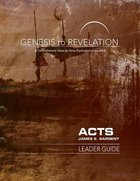 Acts : A Comprehensive Verse-By-Verse Exploration of the Bible (Leader Guide) (Genesis To Revelation Series)