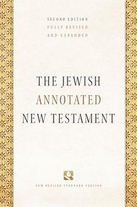 The NRSV Jewish Annotated New Testament (2nd Edition)