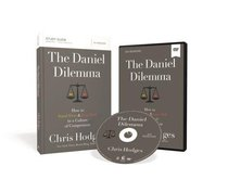 The Daniel Dilemma: How to Stand Firm and Love Well in a Culture of Compromise (Study Guide With Dvd)
