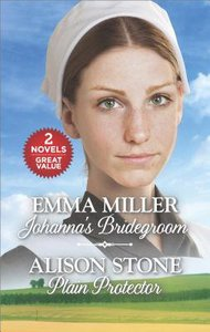 Johannas Bridegroom and Plain Protector (Love Inspired Series)