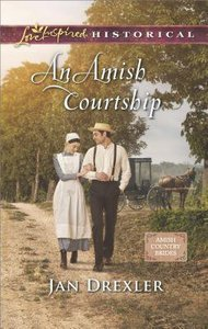 An Amish Courtship (Amish Country Brides) (Love Inspired Series Historical)