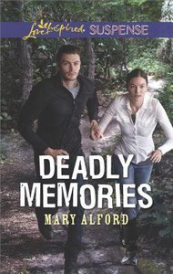 Deadly Memories (Love Inspired Suspense Series)