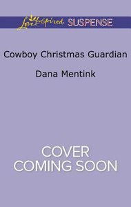 Cowboy Christmas Guardian (Gold Country Cowboys) (Love Inspired Suspense Series)