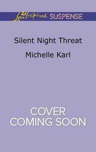 Silent Night Threat (Love Inspired Suspense Series)