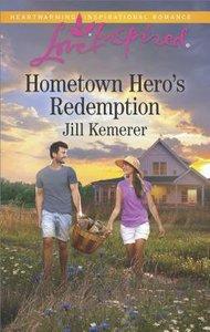 Hometown Heros Redemption (Love Inspired Series)