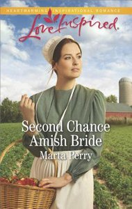 Second Chance Amish Bride (Brides of Lost Creek) (Love Inspired Series)
