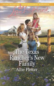 The Texas Ranchers New Family (Blue Thorn Ranch) (Love Inspired Series)