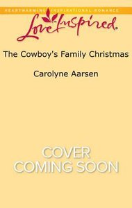 The Cowboys Family Christmas (Cowboys of Cedar Ridge) (Love Inspired Series)