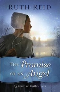 The Promise of An Angel (#1 in Heaven On Earth Series)