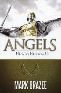 Angels--Heaven Helping Us