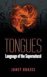 Tongues: Language of the Supernatural