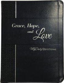 Mydaily Devotional: Grace, Hope, and Love (365 Daily Devotions Series)