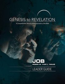 Job : A Comprehensive Verse-By-Verse Exploration of the Bible (Leader Guide) (Genesis To Revelation Series)