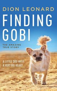Finding Gobi: A Little Dog With a Very Big Heart (Unabridged, 5 Cds)