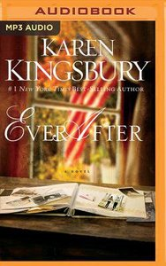 Ever After (Unabridged, MP3) (#02 in Lost Love Audio Series)
