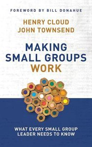 Making Small Groups Work: What Every Small Group Leader Needs to Know (Unabridged, 7 Cds)