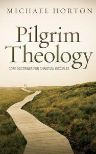 Pilgrim Theology: Core Doctrines For Christian Disciples (Unabridged, 23 Cds)