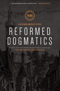 Reformed Dogmatics #03: Christology