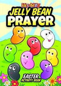 Jelly Bean Prayer Easter Activity Book (Itty Bitty Bible Series)