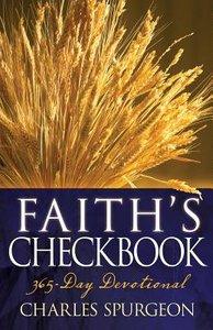 Faiths Checkbook: A 365-Day Devotional