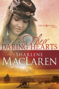 Their Daring Hearts (#02 in Forever Freedom Series)