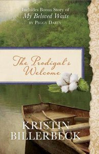 The Prodigals Welcome: Includes Bonus Story of My Beloved Waits