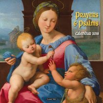 2018 Wall Calendar: Prayers & Psalms (Art Calendar)