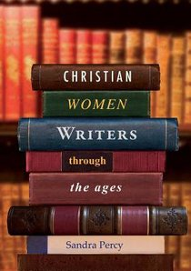 Christian Women Writers Through the Ages