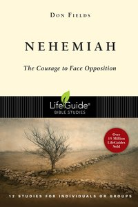 Nehemiah (Lifeguide Bible Study Series)