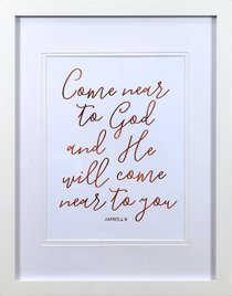 Medium Framed Copper Calligraphy Print: Come Near to God, James 4:8