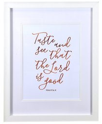Medium Framed Copper Calligraphy Print: Taste and See, Psalm 34:8