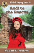 Andi to the Rescue (#04 in Circle C Stepping Stones Series)