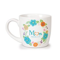 Ceramic Mug Flowers For You: Mum, Gladness Floral Pattern (Prov 31:29)