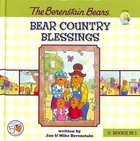 Bear Country Blessings (The Berenstain Bears Series)