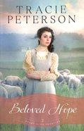 Beloved Hope (#02 in Heart Of The Frontier Series)