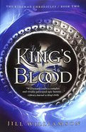 Kings Blood : 4. Kingdom At Sea; 5. Maelstrom; 6. Voices of Blood (3in1) (#02 in Kinsman Chronicles Series)