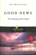 Good News (Lifeguide Bible Study Series)